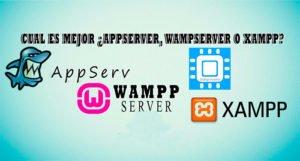 ¿Cuál es mejor? ¿Appserver, WAMPSERVER o XAMPP?