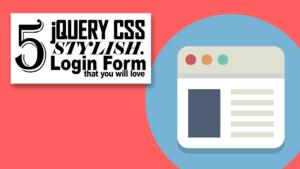 5 Formularios Login CSS para embellecer su sitio