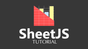 Tutorial de SheetJS - Crear archivo excel con Javascript
