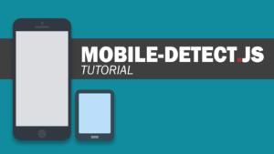 Detectar Dispositivo Móvil con Javascript