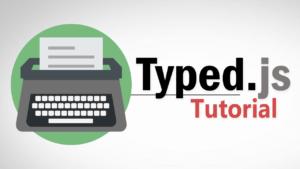 Tutorial Typed.js | Animación de escritura en Javascript