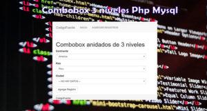 ComboBox 3 niveles Continente Pais y Ciudad en Php y Mysql