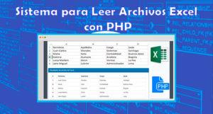 Sistema para Leer Archivo Excel con PHP
