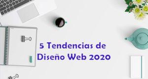 5 Tendencias de Diseño Web 2020